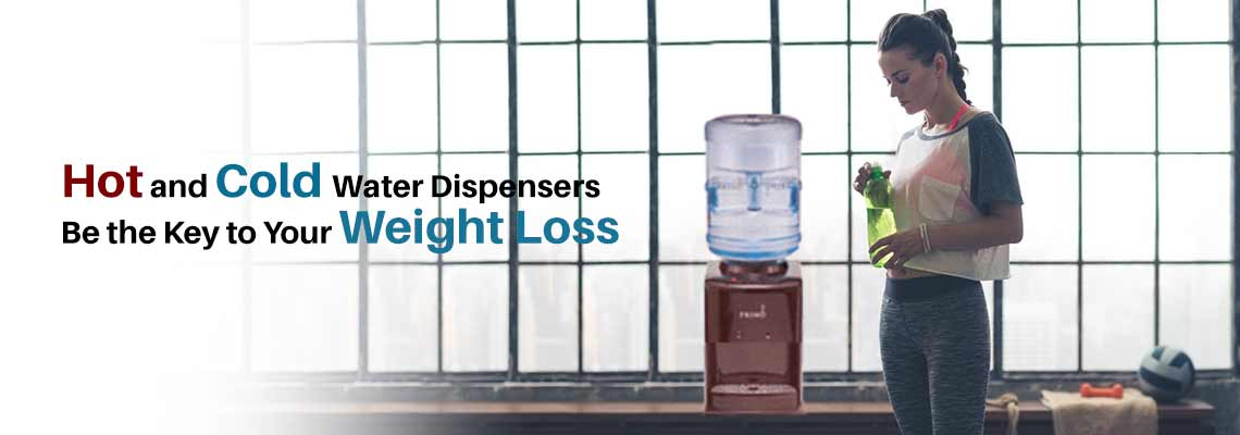 Hot and Cold Water Dispensers Be the Key to Your Weight Loss